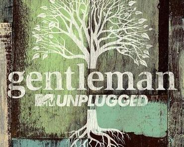 Gentleman MTV Unplugged (3 Videos)