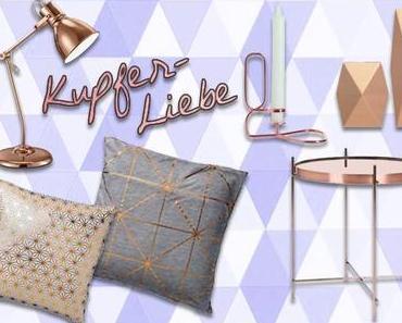 INTERIOR | Kupfer Liebe