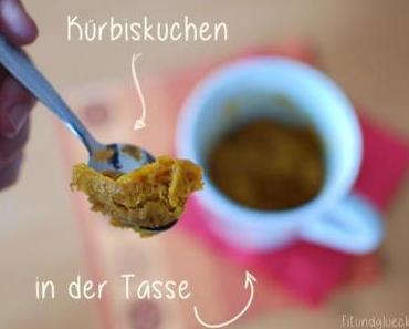 {Clean Eating} Kürbis-Zimt-Tassenkuchen / Pumpkin Cinnamon Mug Cake
