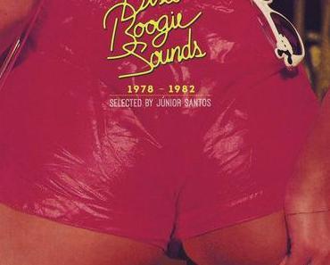 Brazilian Disco Boogie Sounds (1978-1982: selected by Jùnior Santos)