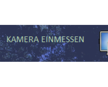 Hilfe – Einmessen der USB-Kamera