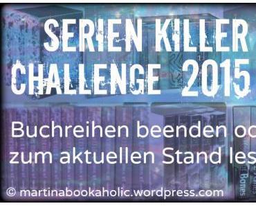 [Challenge] Serienkiller 2015: Buchreihen beenden