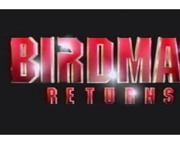 Trailer: Birdman Returns