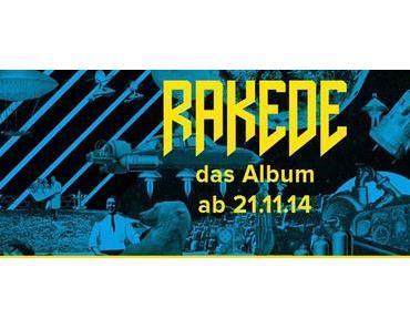 RAKEDE Pre-Listening Debütalbum + SEEED Remix + Tourdaten