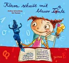 Rezension: Klara schreibt mit blauer Tinte von Andrea Schomburg und Kai Pannen (Ein Kinderbuch)