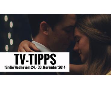 Fernsehtipps der Woche 24.11. - 30.11.2014