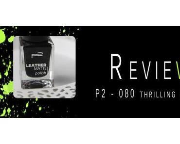 REVIEW - LEATHER MATT POLISH [P2 COSMETICS]