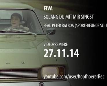 Videopremiere: Fiva – Solang du mit mir singst feat. Peter Balboa (Sportfreunde Stiller) [+ Tourdaten]