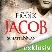 Jacquelyn Frank – Schattenwandler I – Jacob