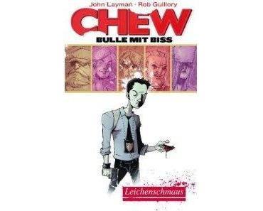 Layman / Guillory: Chew #01 - Leichenschmaus [Cross Cult] Endlich mal ein neuer Freak!