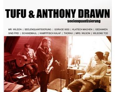 "Tufu & A. Drawn ""Seelenquantisierung"""