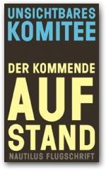 Berlin: Die Liebig 14 und kommende Aufstand