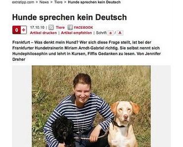 """""""Hunde sprechen kein Deutsch"""""""