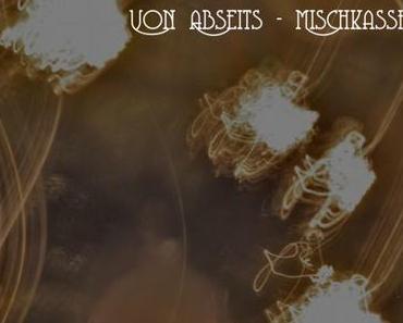 Adventskalender 2014 – Tag 09: Von Abseits – Mischkassette