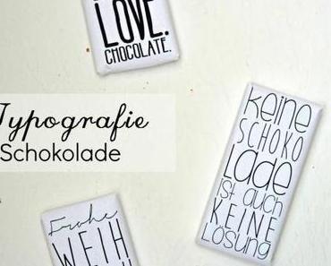 10-Minuten-Geschenkidee | Typografie Schokolade