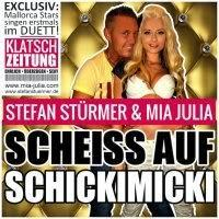Stefan Stuermer & Mia Julia - Scheiss Auf Schickimicki