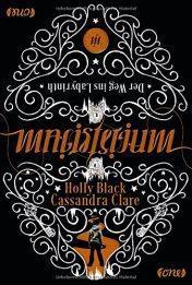"[Rezension] ""Magisterium: Der Weg ins Labyrinth"", Cassandra Clare/Holly Black (one)"