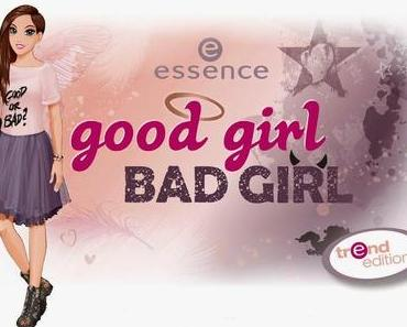 """good girl bad girl"" die neue trend edition von Essence"