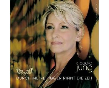 Claudia Jung - Durch Meine Finger Rinnt Die Zeit