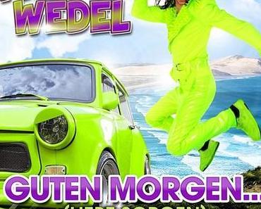 Willi Wedel - Guten Morgen (Liebe Sorgen)