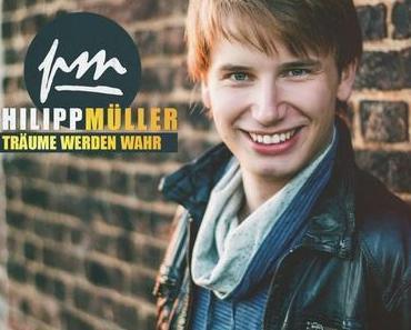 Philipp Müller - Träume Werden Wahr