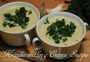 Kräuterseitling Creme Suppe