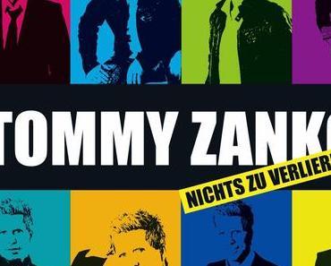 Tommy Zankow - Nichts Zu Verliern