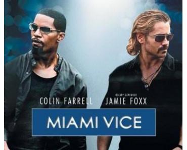 The Weekend Watch List: Miami Vice (2006)