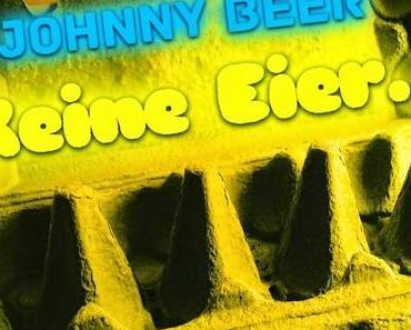 Johnny Beer - Keine Eier