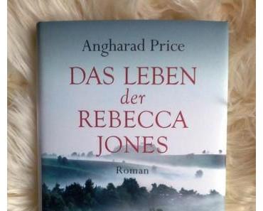 Das Leben der Rebecca Jones von Angharad Price – Rezension