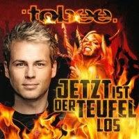 Tobee - Jetzt Ist Der Teufel Los