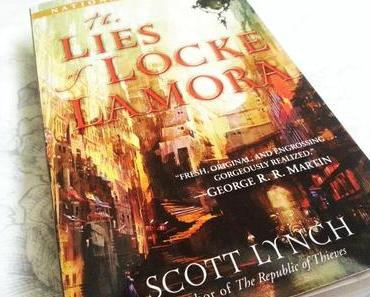 |Rezension| The Lies of Locke Lamora von Scott Lynch