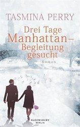 """Über """"Drei Tage Manhattan – Begleitung gesucht"""" …"""