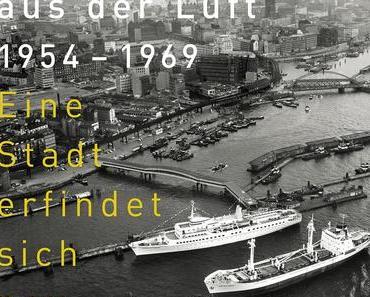 Günther Krüger — Hamburg aus der Luft 1954–1969