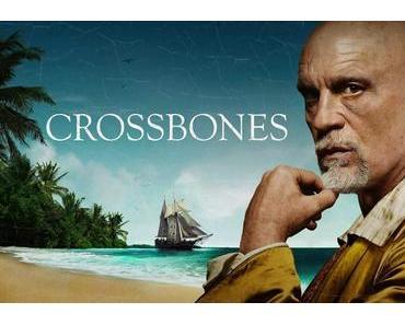 Review: CROSSBONES (Staffel 1) – John Malkovich verleiht der bärtigen Legende ein Gesicht