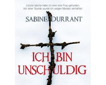 """Rezension: """"Ich bin unschuldig"""" von Sabine Durrant"""