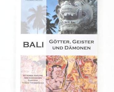 {Rezension} Bali – Götter, Geister und Dämonen