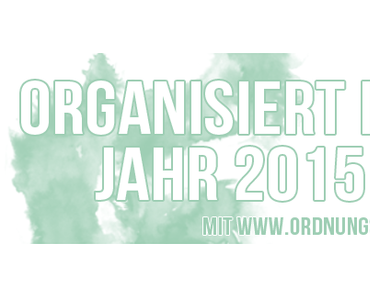 Organisiert ins Jahr 2015: Heute kommt der BLOGPLANER!