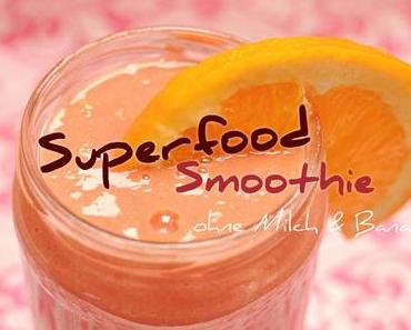 Superfood Smoothie ohne Banane & Milch