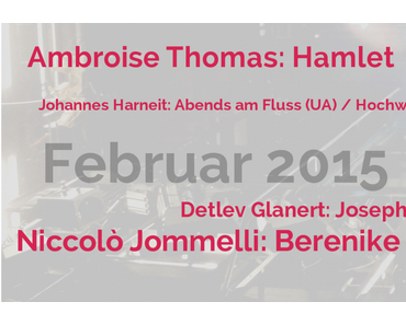Oper irgendwie anders – Februar 2015