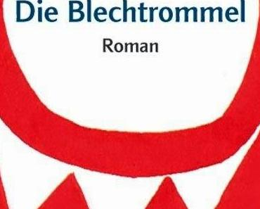Buchkritik: Die Blechtrommel von Günter Grass - Vielleicht das meist überschätzte Buch der Welt