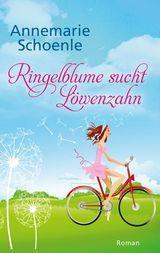 """Liebesroman für Tolino: """"Ringelblume sucht Löwenzahn"""""""