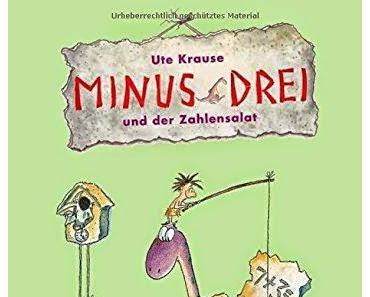 Buchrezension: Minus Drei und der Zahlensalat von Ute Krause