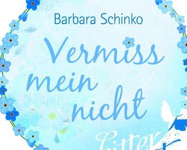 eBook Rezension: Vermissmeinnicht von Barbara Schinko