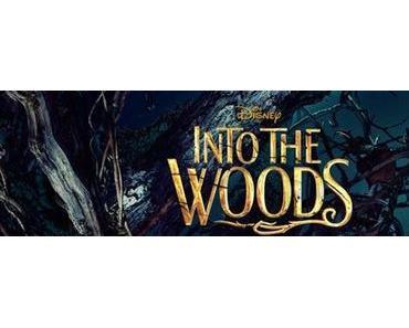 "Märchenfiguren werden erwachsen - ""Into The Woods""!"