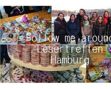 Follow me around Lesertreffen Hamburg-Video ♥
