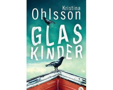 Glaskinder | Kristina Ohlsson