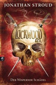 "[MINI-REZENSION] ""Lockwood & Co. Der wispernde Schädel"" (Band 2)"