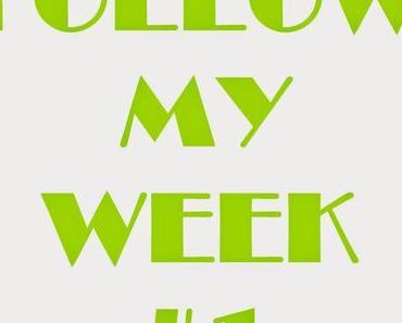 MY WEEK #1