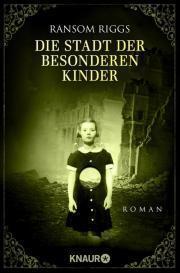 """[MINI-REZENSION] """"Die Stadt der besonderen Kinder"""" (Band 2)"""